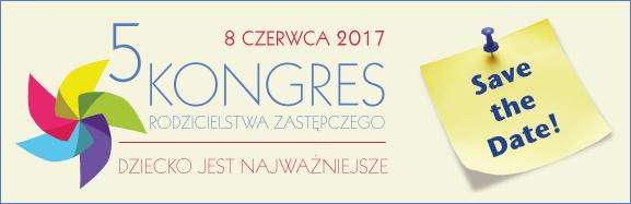 Kongres Rodzicielstwa Zastępczego 2017